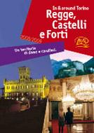 Regge, Castelli, Fort